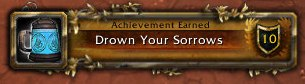 Drown Your Sorrows Achievement